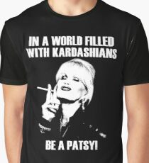 be a patsy Graphic T-Shirt
