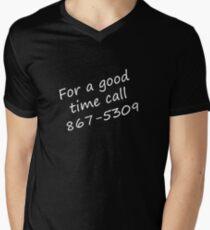 For a Good Time Men's V-Neck T-Shirt