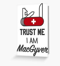 MacGyver Greeting Card