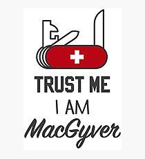 MacGyver Photographic Print