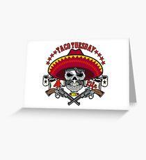 Taco Tuesday 4 Life Greeting Card