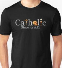 Catholic Since 33 AD T-Shirt Jesus Crucifix Eucharist Unisex T-Shirt
