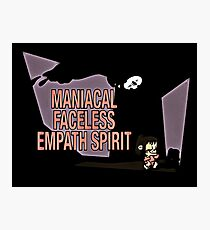 maniacal faceles empath spirit Photographic Print