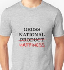gross national happiness T-Shirt