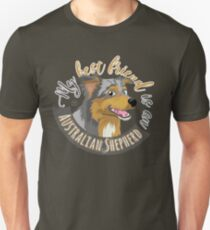 My Best Friend is an... Australian Shepherd T-Shirt