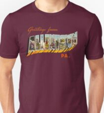 Greetings from Allentown, Pennsylvania 0 T-Shirt