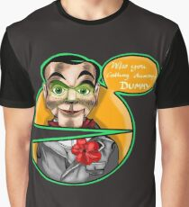 Who you calling dummy, dummy Graphic T-Shirt