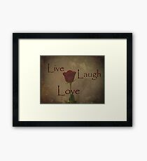 Live Laugh Love and Romance Rose Photograph Art Design Framed Print