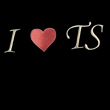 I Love TS by StrangerStore