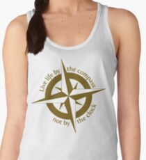Live by the compass, not the clock Women's Tank Top