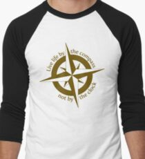 Live by the compass, not the clock Men's Baseball ¾ T-Shirt