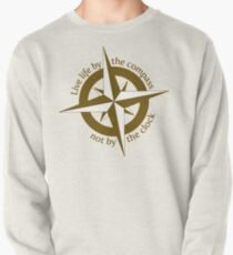 Live by the compass, not the clock Pullover