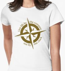 Live by the compass, not the clock Women's Fitted T-Shirt