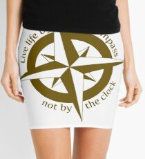 Live by the compass, not the clock Mini Skirt