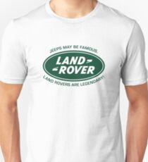 Land Rovers are Legendary Unisex T-Shirt