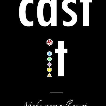 Cast it! (Roll your Dice! D20) by AHundredAtlas