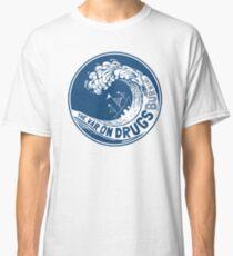 La guerre contre les drogues T-shirt classique