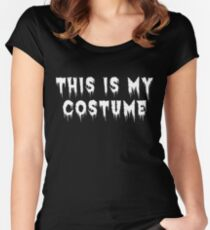 This Is My Costume Women's Fitted Scoop T-Shirt