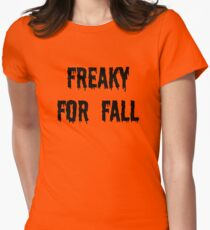 Freaky For Fall T-Shirt