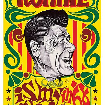 Ronald Reagan 1968 Campaign Poster - Ronnie Is My Choice in 68 by Jeffest