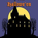 Creepy Castle Happy Hallowe'en by Richard Fay
