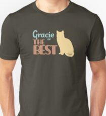 Gracie the Cat is the Best T-Shirt