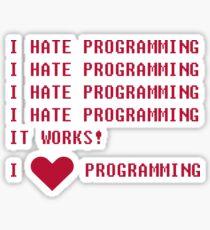I HATE PROGRAMMING Sticker