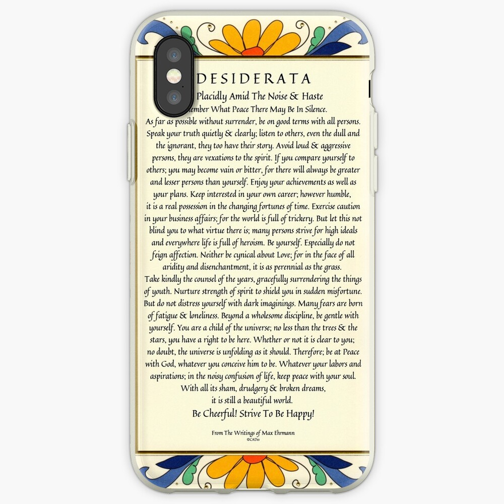 Desiderata Poster with Art Deco Floral Border iPhone Case & Cover