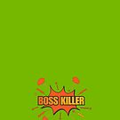 Video Game Boss Killer by witandwhimsey