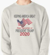 Proud Supporter of President Trump 2020 Pullover