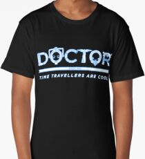 Time Travellers are Cool Long T-Shirt