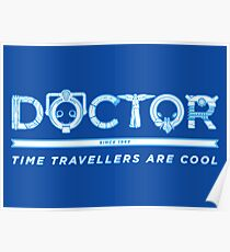 Time Travellers are Cool Poster