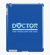 Time Travellers are Cool iPad Case/Skin