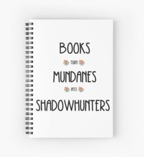 Shadowhunters books Spiral Notebook