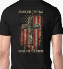 Stand for the flag. Kneel for the cross. T-Shirt