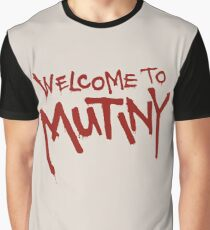 Welcome To Mutiny Graphic T-Shirt