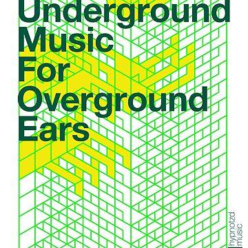 Underground Music for overground ears by hypnotzd