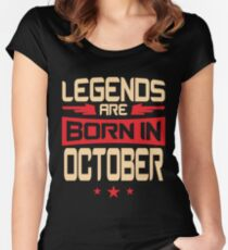 10 Legends Are Born In October Women's Fitted Scoop T-Shirt