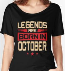 10 Legends Are Born In October Women's Relaxed Fit T-Shirt