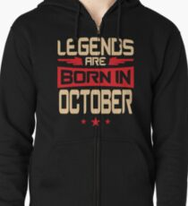 10 Legends Are Born In October Zipped Hoodie