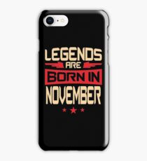 11 Legends Are Born In November iPhone Case/Skin