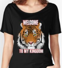 Beautiful Tiger Shirt Welcome To My Kingdom Zombie Lovers Shirts and Gifts Women's Relaxed Fit T-Shirt