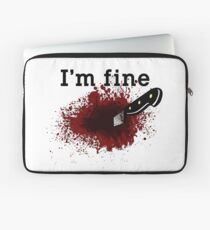 I'm Fine Bloody Wound Laptop Sleeve