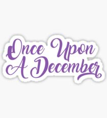 Once Upon A December - Anastasia Musical Sticker