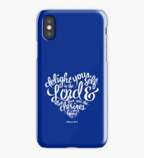 Bible Verse Delight yourself in the Lord Psalm 37:4 iPhone Case/Skin