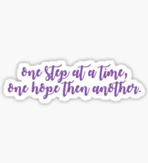 One Step At A Time, One Hope Then Another - Anastasia Musical Sticker