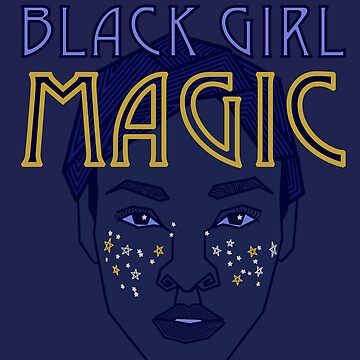 Black Girl Magic (Alayah Lee) by spillz