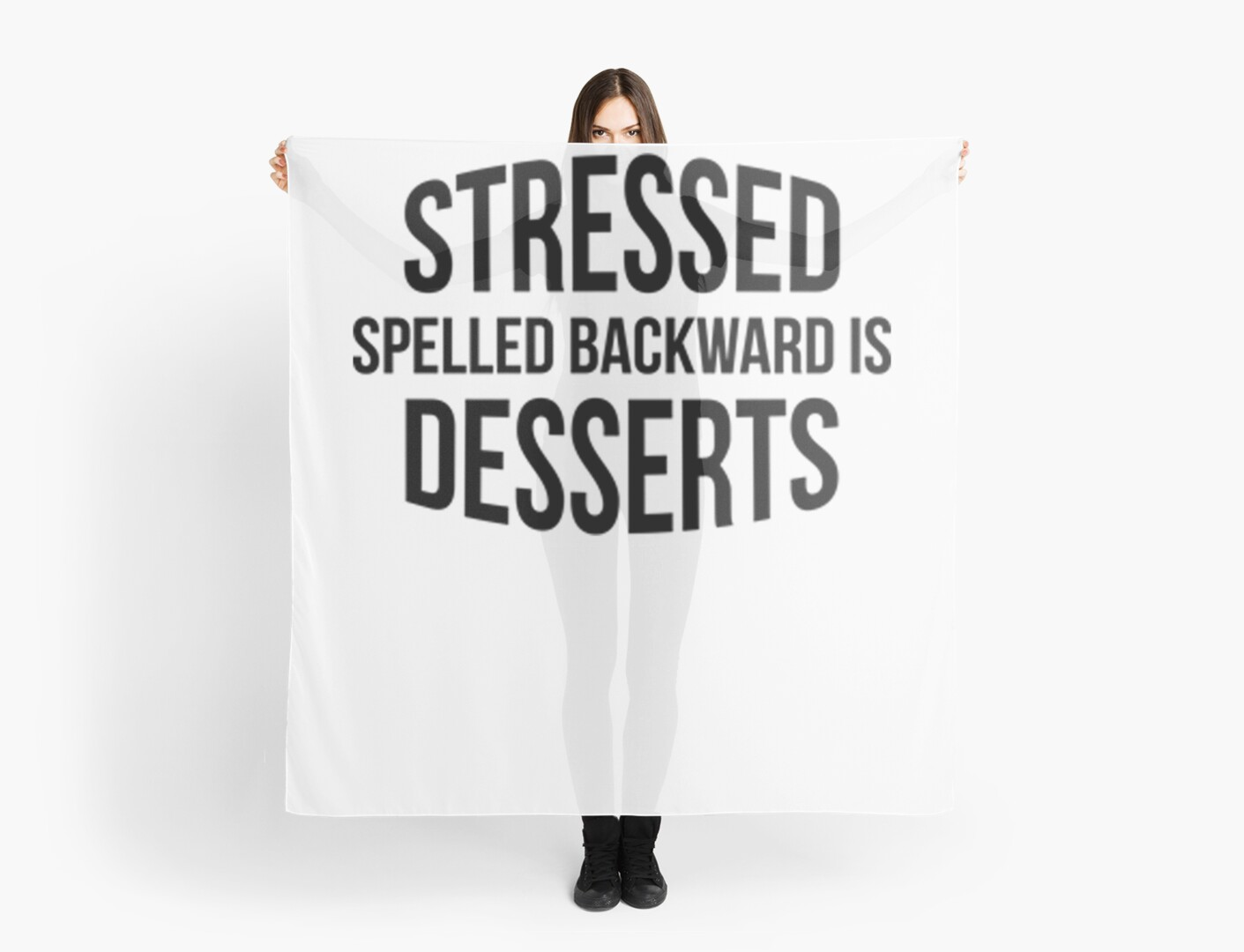 Stressed Spelled Backwards Is Desserts Funny Tshirt Scarves By