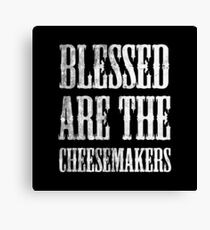 Blessed are the cheesemakers   Cult TV Best of British   Monty Python Canvas Print