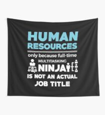 HUMAN RESOURCES Wall Tapestry